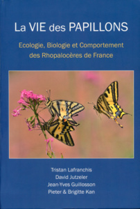 La Vie des papillons, Ed. Diatheo, Tristan Lafranchis - David JUTZELER - Pieter & Brigitte KAN - Jean-Yves GUILLOSON