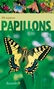 Papillons 295 espèces, Ed. Rossolis, Heiko Bellmann